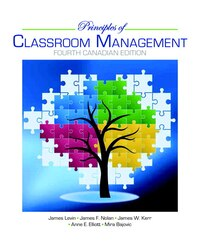 Principles Of Classroom Management, Fourth Canadian Edition Plus Video-enchanced Pearson Etext…