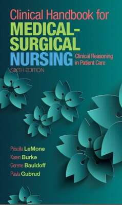 Book Clinical Handbook For Medical-surgical Nursing: Clinical Reasoning In Patient Care by Priscilla Lemone