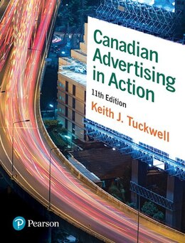 Book Canadian Advertising In Action by Keith J. Tuckwell
