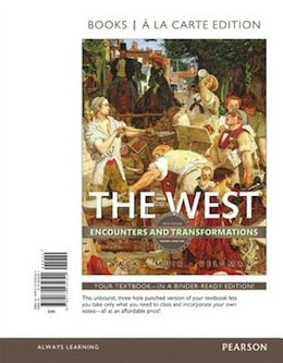 Book The West: Encounters And Transformations, Volume 2, Books A La Carte Edition by Brian Levack