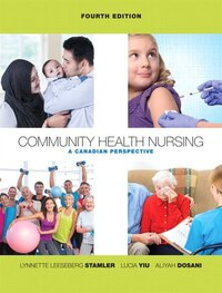 Community Health Nursing: A Canadian Perspective Plus Mynursinglab With Pearson Etext -- Access…