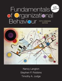 Fundamentals Of Organizational Behaviour, Updated Fifth Canadian Edition Plus Mymanagementlab Xl…