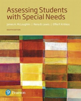 Book Assessing Students With Special Needs, With Enhanced Pearson Etext -- Access Card Package by James A. McLoughlin