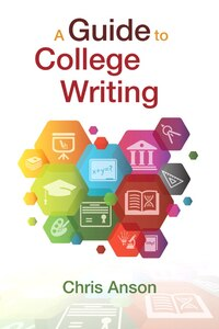 Guide To College Writing, Plus Pearson Writer, A -- Access Card Package
