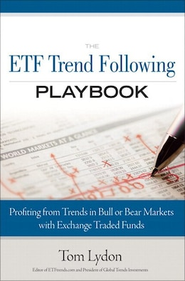 Book The Etf Trend Following Playbook: Profiting From Trends In Bull Or Bear Markets With Exchange… by Tom Lydon