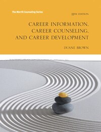 Career Information, Career Counseling And Career Development With Mycounselinglab With Pearson…