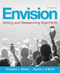 Envision: Writing And Researching Arguments Plus Mywritinglab -- Access Card Package