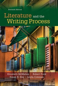 Literature And The Writing Process Plus Myliteraturelab Without Pearson Etext -- Access Card Package