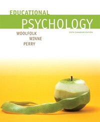 Educational Psychology, Sixth Canadian Edition