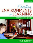 Creating Environments For Learning: Birth To Age Eight, With Enhanced Pearson Etext -- Access Card…