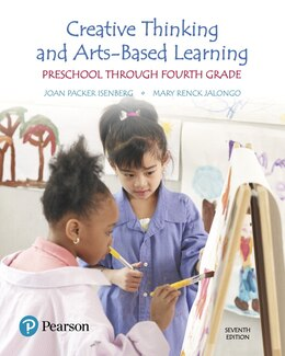 Book Creative Thinking And Arts-based Learning: Preschool Through Fourth Grade, With Enhanced Pearson… by Joan Packer Isenberg