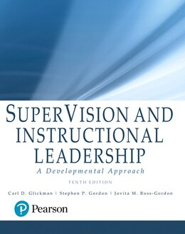 Book Supervision And Instructional Leadership: A Developmental Approach, With Enhanced Pearson Etext… by Carl D. Glickman