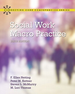 Book Social Work Macro Practice With Enhanced Pearson Etext -- Access Card Package by F. Ellen Netting