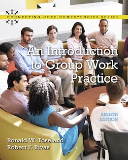Book Introduction To Group Work Practice, An, With Enhanced Pearson Etext -- Access Card Package by Ronald W. Toseland
