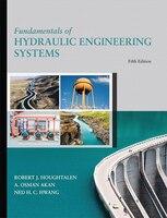 Fundamentals Of Hydraulic Engineering Systems