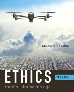 Book Ethics For The Information Age by Michael J. Quinn