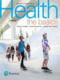 Health: The Basics, Seventh Canadian Edition