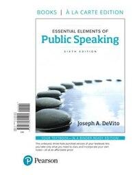 Essential Elements Of Public Speaking, Books A La Carte Edition