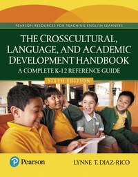 The Crosscultural, Language, And Academic Development Handbook: A Complete K-12 Reference Guide…