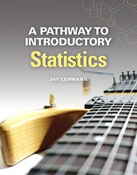 A Pathway To Introductory Statistics Plus New Mymathlab With Pearson Etext -- Access Card Package