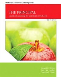 The Principal: Creative Leadership For Excellence In Schools With Myedleadershiplab With Pearson…