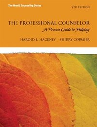 The Professional Counselor: A Process Guide To Helping With Mycounselinglab Without Pearson Etext…
