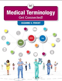 Book Medical Terminology: Get Connected! by Suzanne S. Frucht