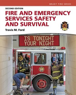Book Fire And Emergency Services Safety & Survival by Travis M Ford
