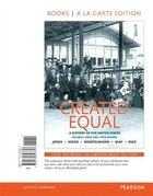 Created Equal: A History Of The United States, Volume 2, Books A La Carte Edition