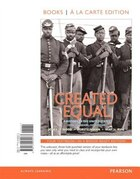 Created Equal, Combined Volume, Books A La Carte Edition Plus New Myhistorylab For U.s. History