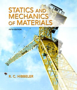 Book Statics And Mechanics Of Materials by Russell C. Hibbeler