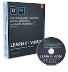 The Photographer's Workflow - Adobe Lightroom Cc And Adobe Photoshop Cc Learn By Video (2015…