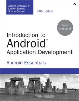 Book Introduction To Android Application Development: Android Essentials by Joseph Annuzzi
