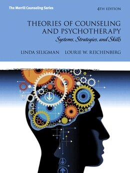 Book Theories Of Counseling And Psychotherapy: Systems, Strategies, And Skills Mycounselinglab Without… by Linda W. Seligman