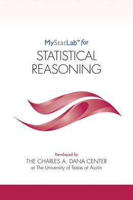 Book Mystatlab For Foundations Of Statistical Reasoning -- Student Access Kit by Dana Center