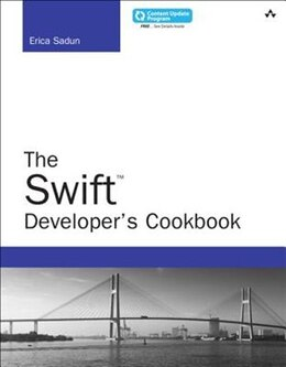 Book The Swift Developer's Cookbook (includes Content Update Program) by Erica Sadun