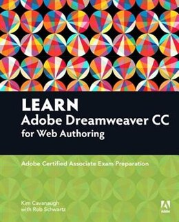 Book Learn Adobe Dreamweaver Cc For Web Authoring: Adobe Certified Associate Exam Preparation by Kim Cavanaugh