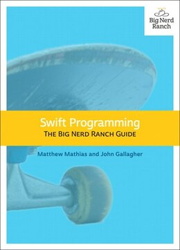 Book Swift Programming: The Big Nerd Ranch Guide by Matthew Mathias