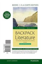 Backpack Literature: An Introduction To Fiction, Poetry, Drama, And Writing, Books A La Carte Plus…