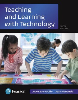 Book Teaching And Learning With Technology, With Revel -- Access Card Package by Judy Lever-Duffy