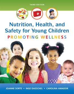 Book Nutrition, Health And Safety For Young Children: Promoting Wellness With Enhanced Pearson Etext… by Joanne Sorte