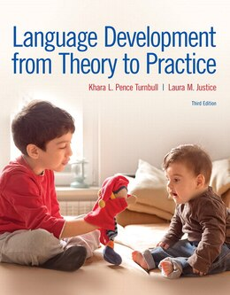 Book Language Development From Theory To Practice With Enhanced Pearson Etext -- Access Card Package by Khara L. Pence Turnbull