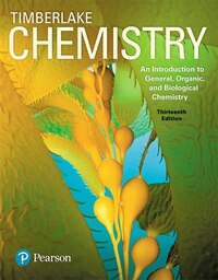 Chemistry: An Introduction To General, Organic, And Biological Chemistry Plus Masteringchemistry…