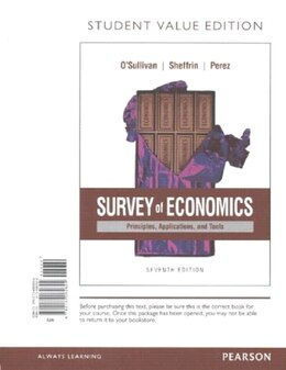 Book Survey Of Economics: Principles, Applications, And Tools, Student Value Edition Plus Myeconlab With… by Arthur O'sullivan