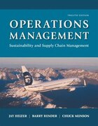 Operations Management: Sustainability And Supply Chain Management Plus Myomlab With Pearson Etext…