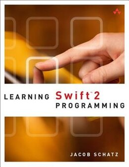 Book Learning Swift 2 Programming by Jacob Schatz