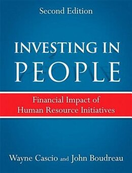 Book Investing In People: Financial Impact Of Human Resource Initiatives by Wayne Cascio