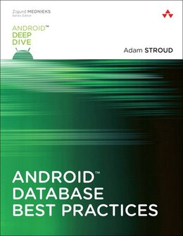 Book Android Database Best Practices by Adam Stroud