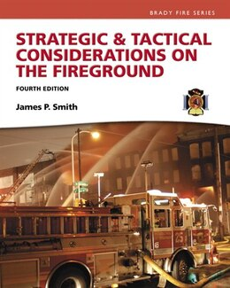 Book Strategic & Tactical Considerations On The Fireground by Jim Smith