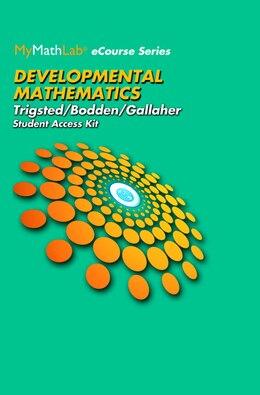 Book Mymathlab For Trigsted/bodden/gallaher Developmental Math: Prealgebra, Beginning & Intermediate… by Kirk Trigsted